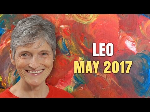 LEO MAY 2017 HOROSCOPE | Barbara Goldsmith Astrology