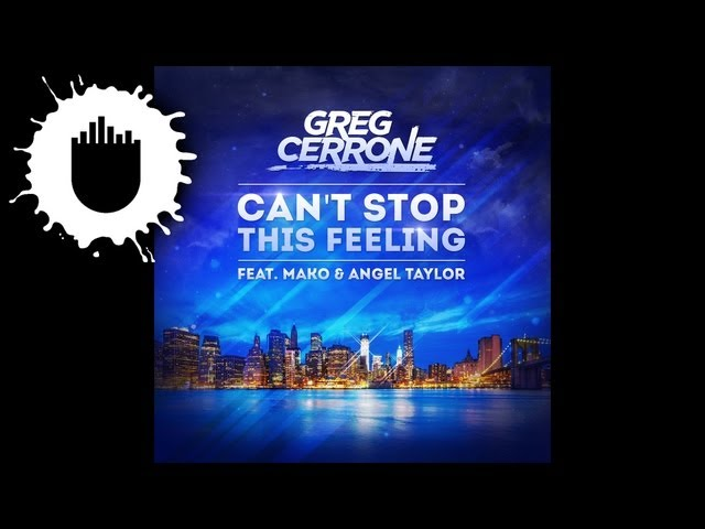 Greg Cerrone feat. Mako & Angel Taylor - Can't Stop This Feeling (Cover Art)
