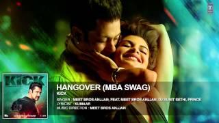Hangover remix - MBA SWAG | Kick | Salman Khan | Jacqueline Fernandez