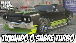 GTA V Tunando O Sabre Turbo