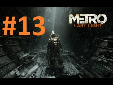 Metro Last Light 13. Blm Part 13 - Tam zm