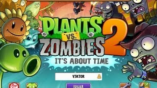 Como Descargar Plantas Vs Zombies 2 Its About Time