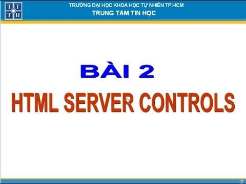 Bài 2: HTML SERVER CONTROLS