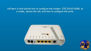 Modem ZTE ZXV10 W300, Configuration As A Router ,wireless