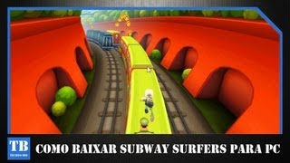 COMO BAIXAR SUBWAY SURFERS PARA PC + (DOWNLOAD LINK)