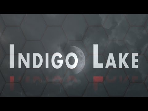 Official Indigo Lake Launch Trailer
