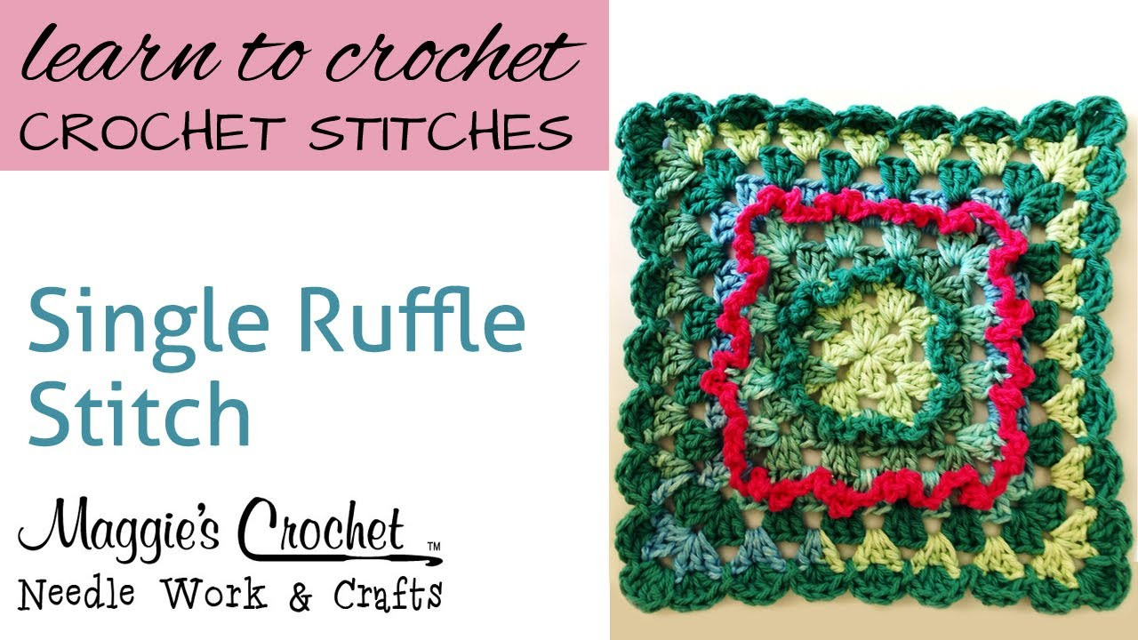 Crochet Stitches Ruffle : Crochet Single Ruffle Stitch -- Learn How To-Maggie-Weldon - YouTube
