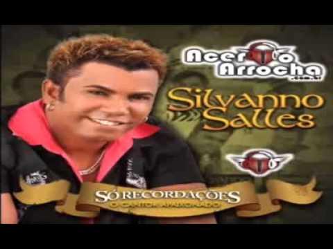 Silvano Sales  Que bom que você chegou 2013
