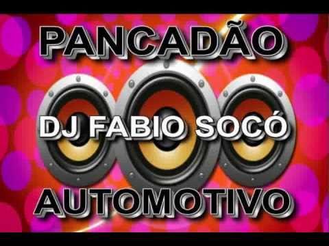 Pancadão Automotivo - DJ Fabio Socó
