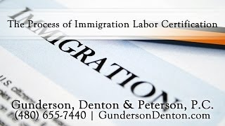 The Process of Immigration Labor Certification