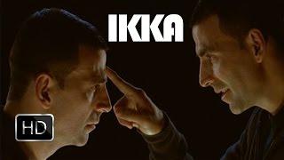 IKKA Movie Trailer | First Look | Akshay Kumar to Star in Hindi Remake of 'Kaththi'