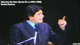 Discurso De Alan García En La ONU 1985