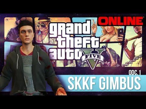 GTA V Online [#1]: SKKF GIMBUS