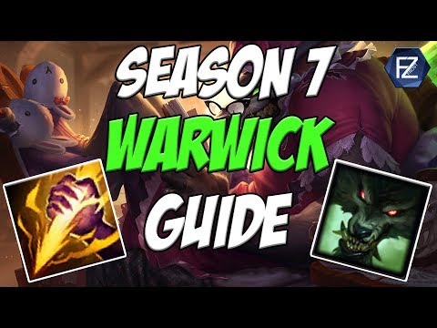 UPDATED WARWICK GUIDE - How to play Warwick Jungle Season 7 | League of Legends