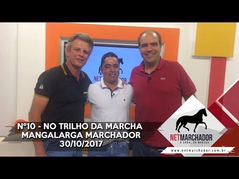 #10 - NO TRILHO DA MARCHA - NET MARCHADOR - MANGALARGA MARCHADOR 30/10/2017 HD