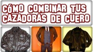 Como combinar tu chaqueta de cuero