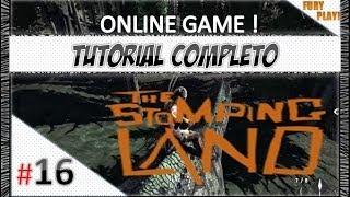 The Stomping Land # Tutorial Completo Jogar Online