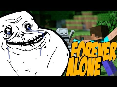 """DESASTRE TOTAL"" - Forever Alone en Minecraft"