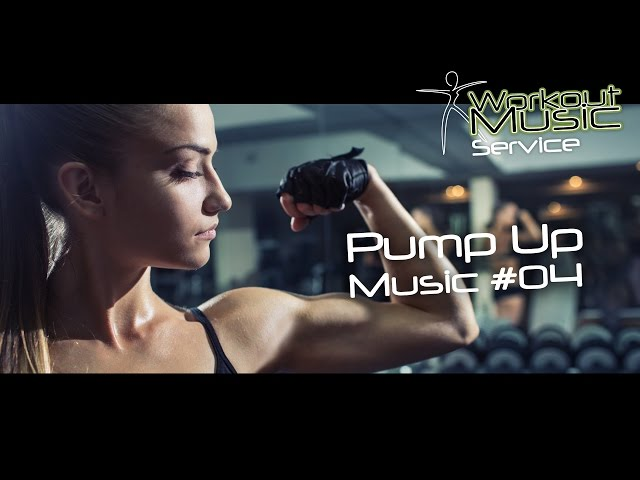 Pump up music #4