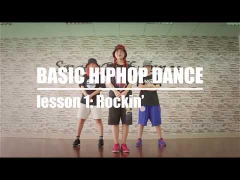 BASIC HIPHOP DANCE - Bài 1: Rockin' - Dạy nhảy Hiphop căn bản cùng dancer Lykio