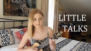 Little Talks Of Monsters And Men (ukulele Cover)
