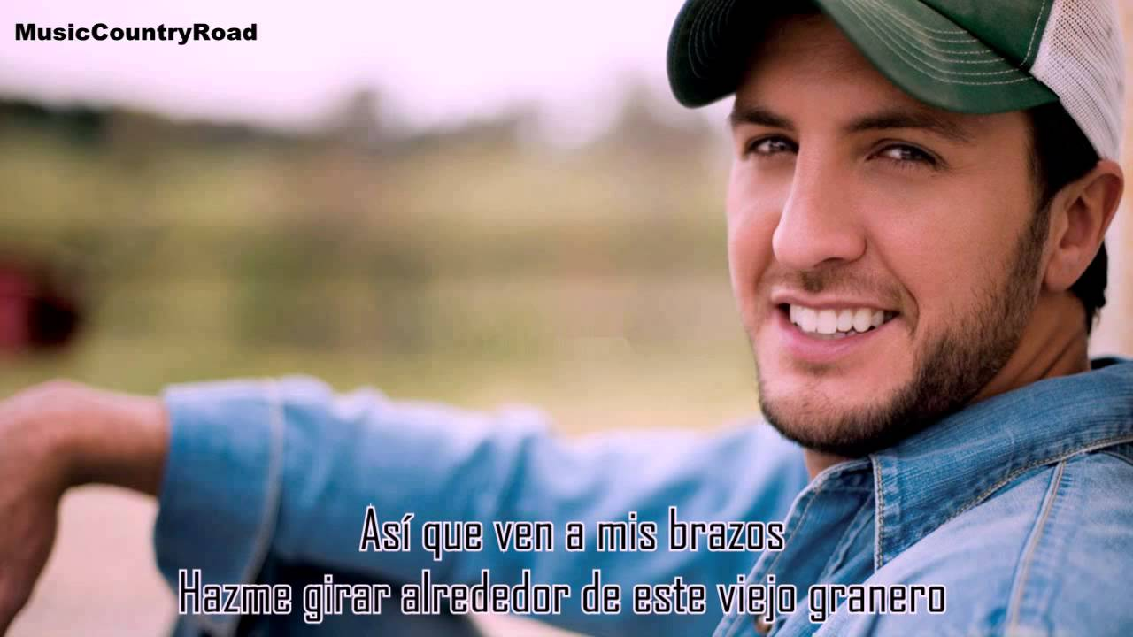 Country Girl Luke Bryan Subtitulada Al Espa Ol Youtube