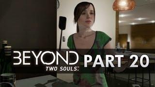Beyond Two Souls Gameplay Walkthrough - Part 20 - Dinner (Beyond Gameplay Part 1 PS3 HD)
