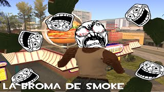 Gta San Andreas Loquendo La Broma De Smoke