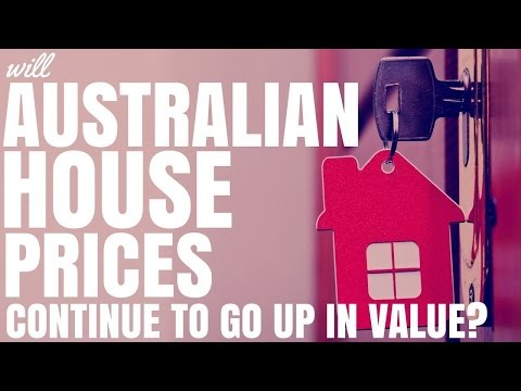 Will Australian House Prices Continue To Go Up In Value? (Ep116)