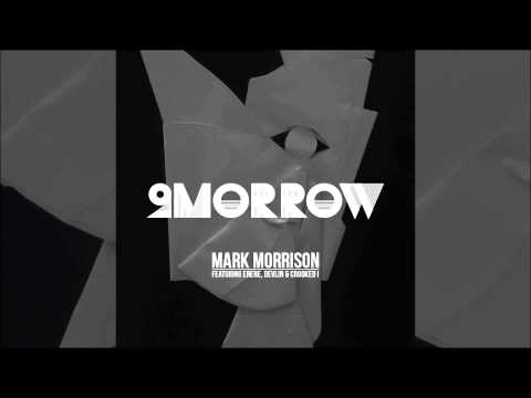 Mark Morrison - 2Morrow ft. Erene, Devlin & Crooked I (Official Audio)