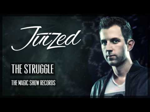 Juized - The Struggle (Official HQ Preview)