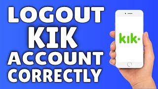 How To Logout Of Kik 2014
