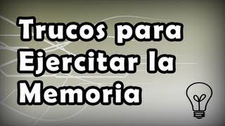 TRUCOS PARA EJERCITAR LA MEMORIA Ejercicios