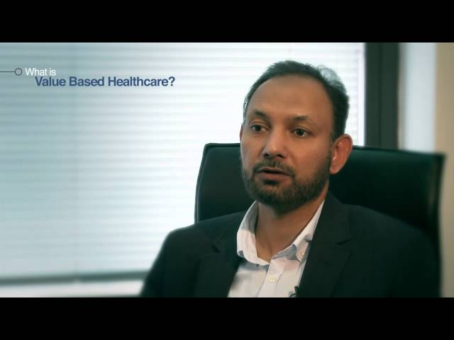 Dr Mahmood Adil: Value Based Healthcare 1