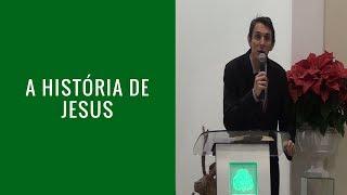 A historia de Jesus