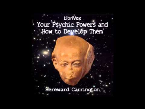 Your Psychic Powers and How to Develop Them audiobook - part 1