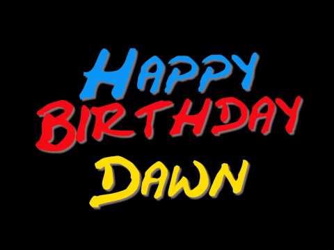 happy birthday dawn youtube