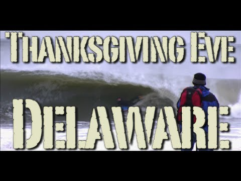 Thanksgiving Eve Swell - Southern Delaware