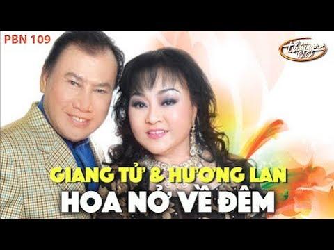 Hương Lan & Giang Tử - Hoa Nở Về Đêm (Mạnh Phát) PBN 109