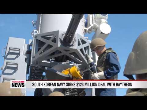 Korea's Navy inks $123 million deal with Raytheon