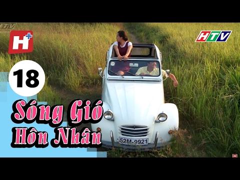 Sóng Gió Hôn Nhân - Tập 18 | Phim Tình Cảm Việt Nam Hay Nhất 2016