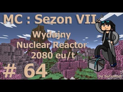 Sezon 7 - #64 - Wydajny Nuclear Reactor 2080 eu/t