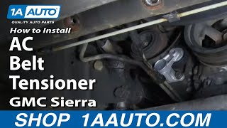 How To Install Replace AC Belt Tensioner Silverado Sierra