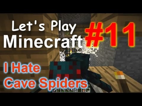 Let's Play Minecraft Survival (Part 11) - I Hate Cave Spiders!