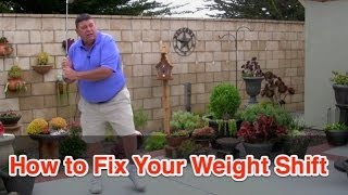How To Fix Your Weight Shift