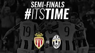 Juventus vs Monaco. #ItsTime