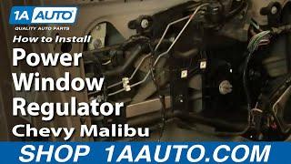 How To Install Replace Power Window Regulator Chevy Malibu