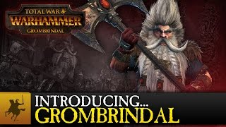Total War: WARHAMMER - Introducing Grombrindal