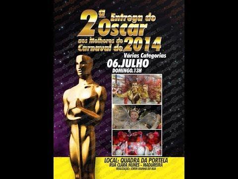 OSCAR aos melhores do carnaval 2014
