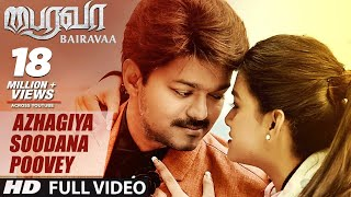 Azhagiya Soodana Poovey Video Song | Bairavaa